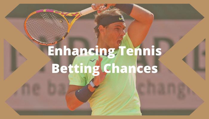 Tennis Betting Chances